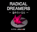 Radical Dreamers title screen.png