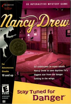 Box artwork for Nancy Drew: Stay Tuned for Danger.
