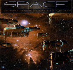 Box artwork for Space - Glory Through Conquest.